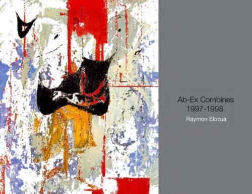 Ab-Ex Combines 1997-1998 by Raymon Elozua