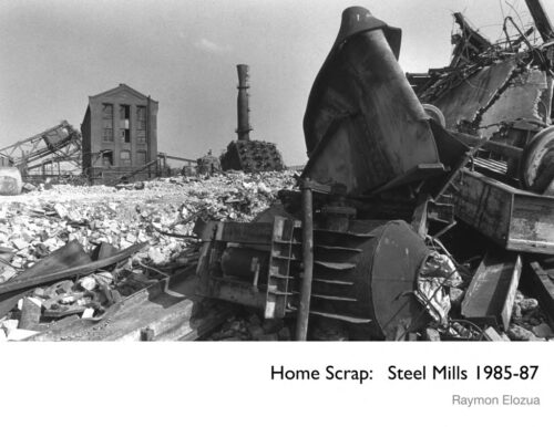 Home Scrap Steel Mills 1985-1987 by Raymon Elozua