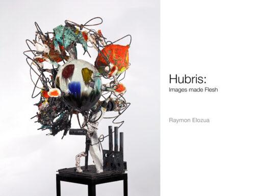 Hubris by Raymon Elozua