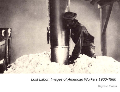 Lost Labor Images of America Workers 1900-1980 by Raymon Elozua