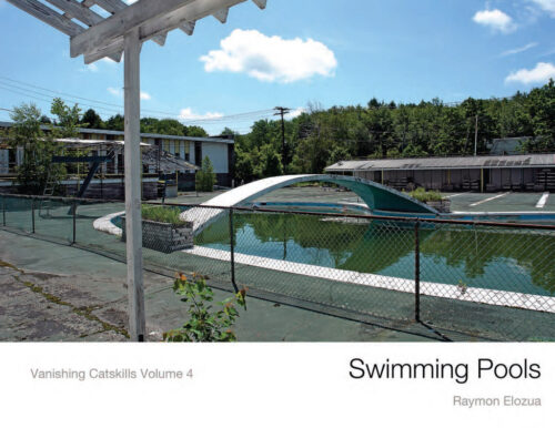 Swimming Pools Vanishing Catskills vol 4 by Raymon Elozua