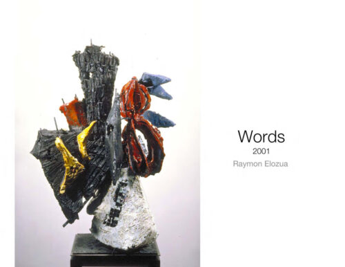 Word Sculptures 2001 by Raymon Elozua