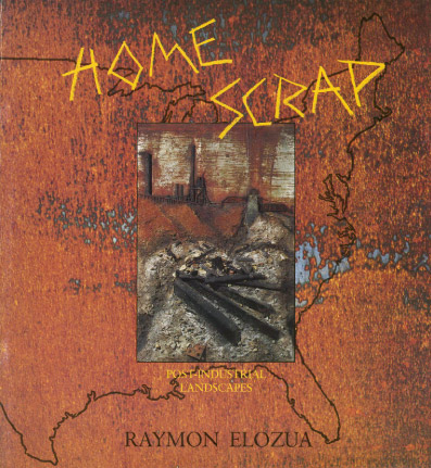 Home Scrap: book by Raymon Elozua